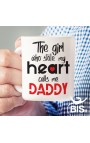 "Coffee Mug ""The girl who stole my heart calls me Daddy"""