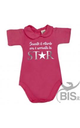 """Body neonata colletto """"Scusate il ritardo ora è arrivata la STAR"""""""