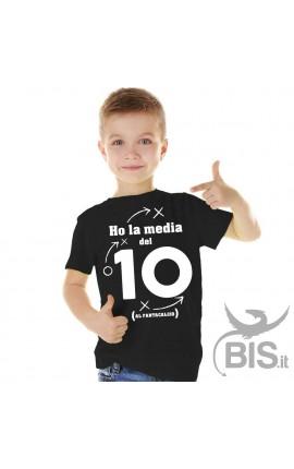 """T-shirt bimbo """"Ho la media del 10"""""""