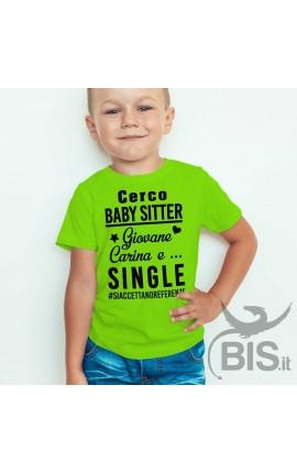 """T-shirt bimbo """"Cerco baby sitter"""""""