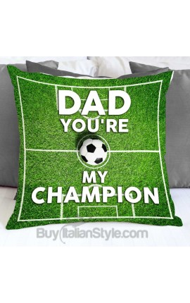 """Pillowcase """"DAD YOU'RE MY CHAMPION"""""""