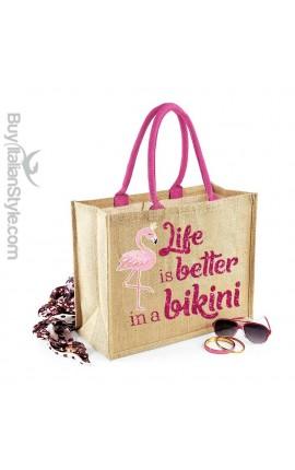 """Sea Bag """"Life is better in a bikini"""" + Flamingo"""