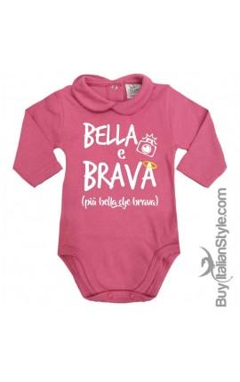 """Body colletto neonata manica lunga """"Bella & Brava"""""""