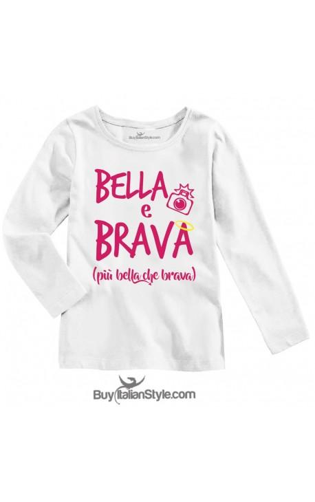 """Maglietta divertente bimba manica lunga """"Bella & Brava"""""""
