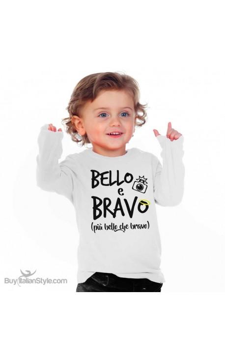 """Maglietta simpatica bimbo manica lunga """"Bello & Bravo"""""""