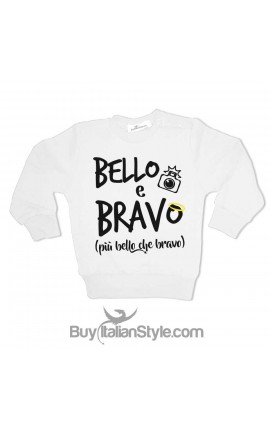 """Felpa bambino """"Bello & Bravo"""""""