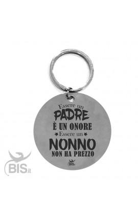 """Portachiavi acciaio """"essere padre è un onore, essere nonno non ha prezzo"""""""