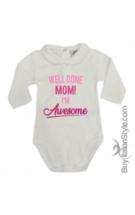"""Body neonata manica lunga con colletto """"Ottimo lavoro mamma, sono bellissima!"""""""