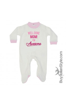 "Newborn Baby Girl Romper ""Well done Mom! I'm Awesome"""