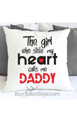 """Federa cuscino """"La ragazza che mi ha rubato il cuore mi chiama papà"""""""