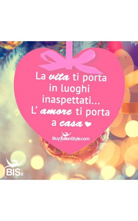 """Addobbo cuore """"L'amore ti porta a casa"""""""