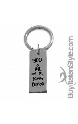 "Metal Key Ring ""You & Me as in fairy tales"""