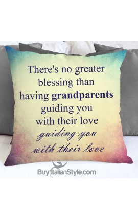 "Pillowcase ""There's no greater blessing than having grandparents guiding you with their love"""