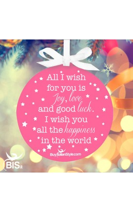 "CHRISTMAS Ornament BOW ""All I wish for you is Joy, love and good luck. I wish you all the happiness in the world"""