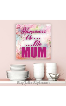 "Picture ""Happiness is... ...My Mum"""