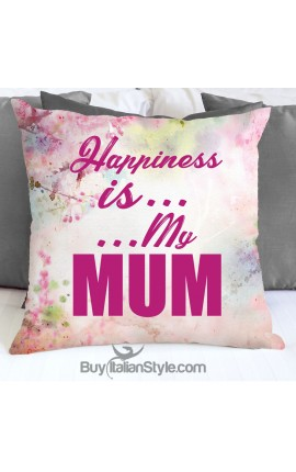 "Pillowcase ""Happiness is... ...My Mum"""