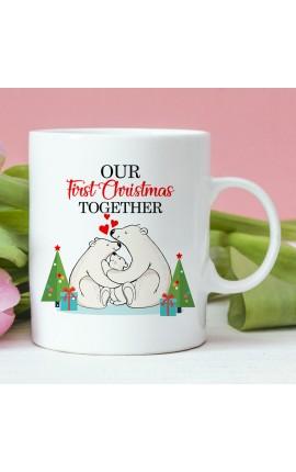 """Coffee Mug """"OUR FIRST CHRISTMAS TOGETHER"""""""
