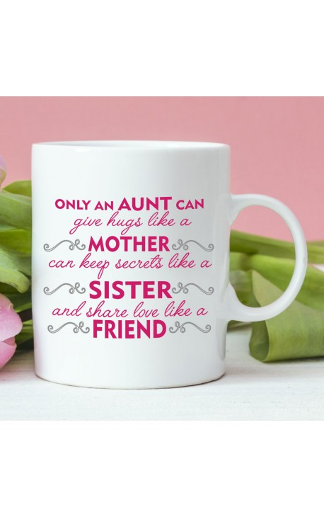 "Coffee Mug "" Only an Aunt can..."""