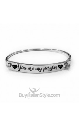 "Bracciale a manetta con chiusura ""You are my person"""