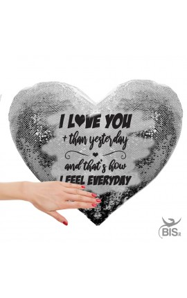 "Magic Hearth Pillowcase Paillettes ""I love you more than yesterday and that's how I feel everyday"""