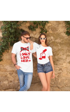 "Couple Shirts Set ""Single-I only love her"""
