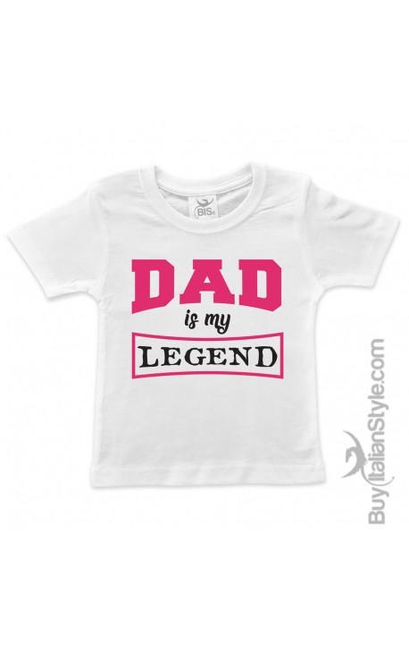 "T-shirt bimbo/a ""Dad my legend"""