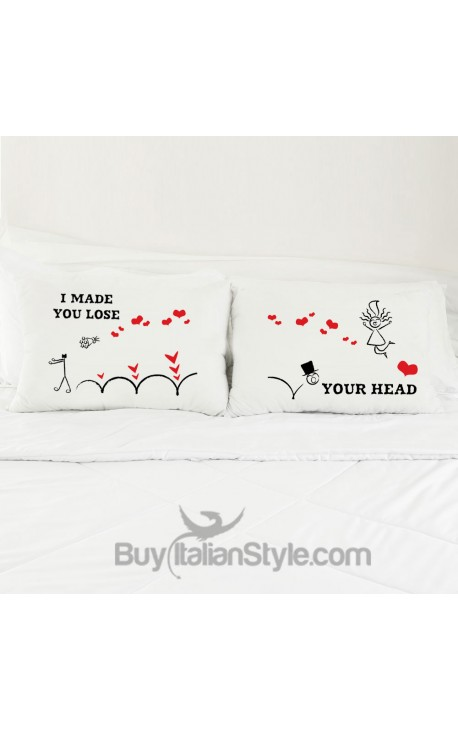 "Love Couples pillowcases ""I made you lose your head"""