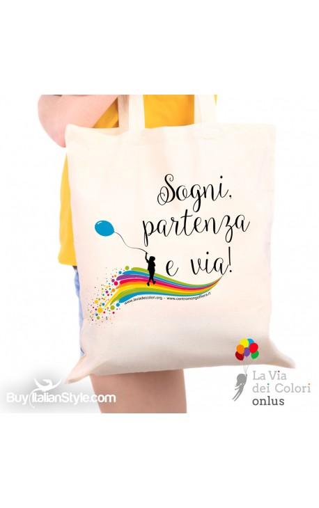 """Shopper bag """"Sogni partenza e via"""""""