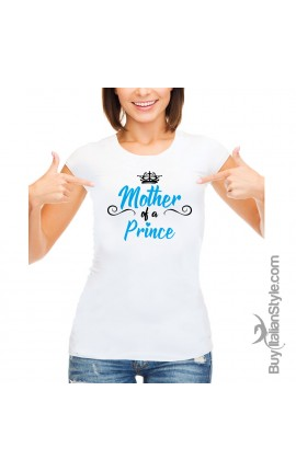 "Women's T-Shirt ""Mother of a Prince"""