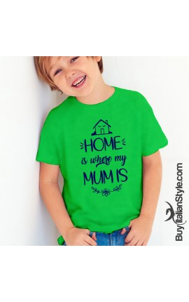 "Boy's T-Shirt ""HOME is where MUM is"""