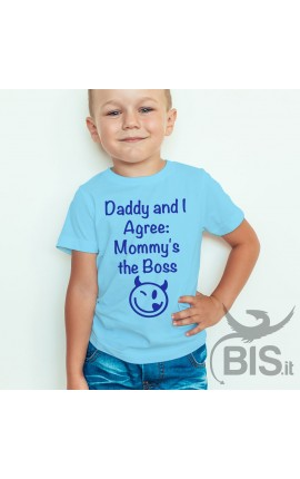 "Boy's T-shirt ""Dad and I agree: Mom is the boss!"""