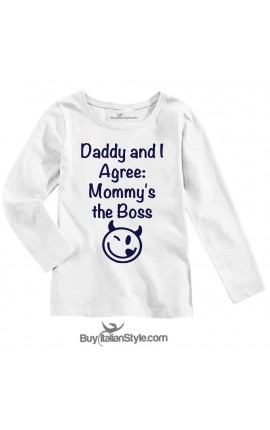 "BABY BOY'S TEE ""Dad and I agree: Mom is the boss!"""