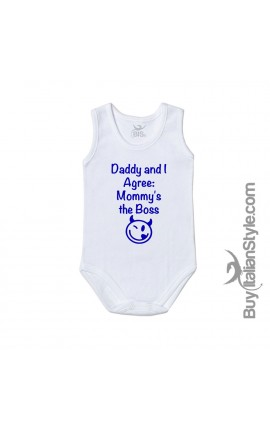 "Newborn Bodysuit ""Dad and I agree Mommy is the boss"""