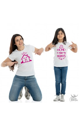 "Mother and Daughter T- Shirt Set ""Home is where Mum is\"""