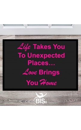 "Custom Rug ""Life Takes You To Unexpected Places…Love Brings You Home"""