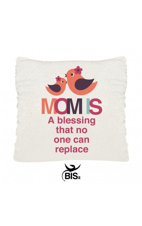 "Magic Pillowcase Paillettes ""Mother is a blessing that one can replace"""