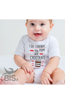 "Personalized Baby Bodysuit ""I do confirm. My mum ate chocolate for me"""