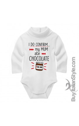 "Baby Neck Bodysuit ""I do confirm. My mum ate chocolate for me"""