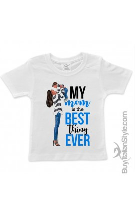 "T-shirt bimbo ""My Mom is the best"""