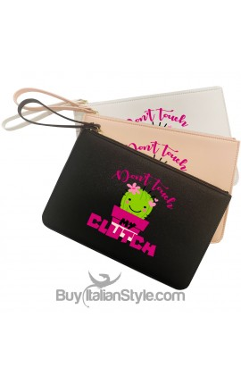 "Pochette in ecopelle ""Don't touch my clutch"""