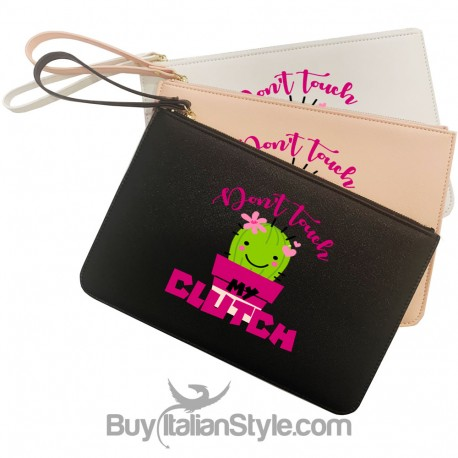 """Pochette in ecopelle """"Don't touch my clutch"""""""