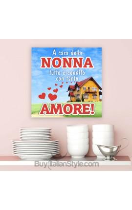 """PANNELLO  """"A casa della nonna tutto è condito con tanto amore"""""""