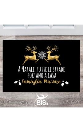 """Zerbino/Tappeto da interni """"A Natale tutte le strade portano a casa"""""""