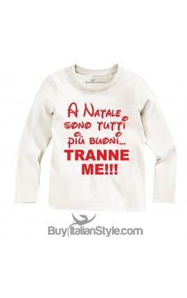 """T-shirt manica lunga """"A Natale sono tutti più buoni...tranne me"""""""