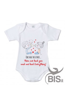 "Newborn Bodysuit ""One had the other then we had you and we had everything"""