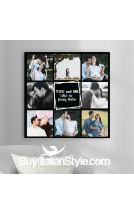 """Foto-quadro """"Io e te come nelle favole"""" collage con 8 foto"""