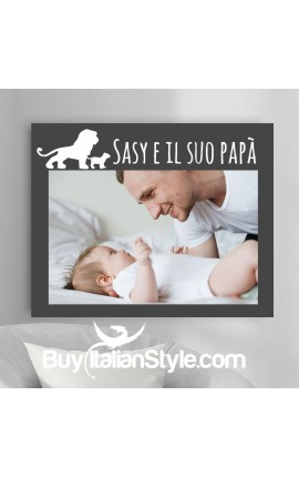 """Foto-quadro per il tuo papà """"Leone"""" da personalizzare"""