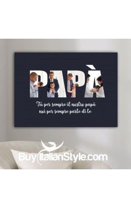 Foto-quadro PAPA' da personalizzare con foto