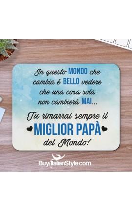 """Mousepad """"Miglior papà del mondo"""""""