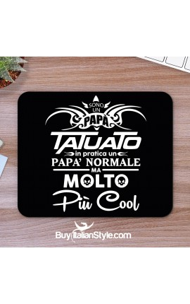 "Mousepad ""Papà tatuato"""